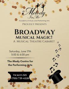 Broadway Musical Magic – June 17th